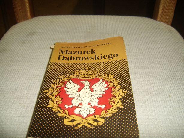Mazurek Dąbrowskiego-dzieje hymnu