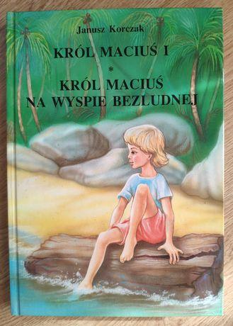 """Janusz Korczak """"Król Maciuś I"""" i """"Król Maciuś na wyspie bezludnej"""""""