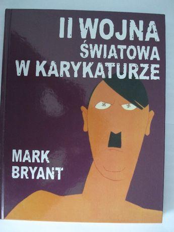 II wojna światowa w karykaturze Mark Bryant - nowa