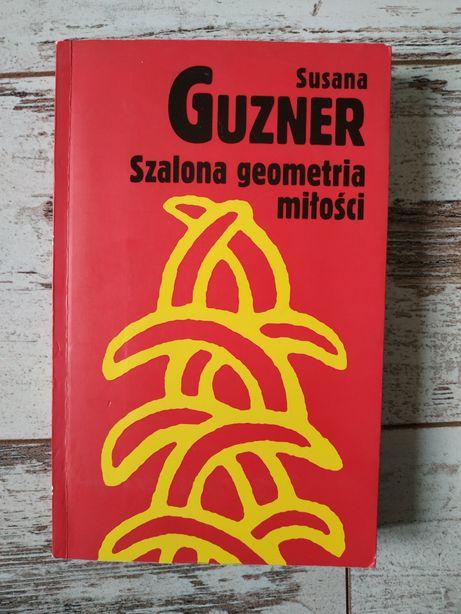 Książka Szalona geometria miłości. Susana Guzner