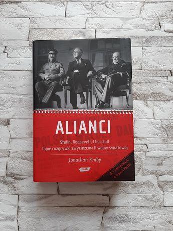 Alianci- Stalin, Roosevelt i Churchill. Tajne rozgrywki zwyciezców