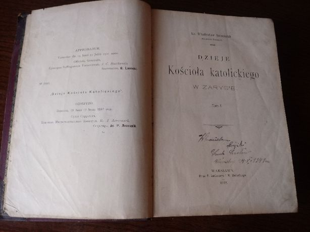 Dzieje Kościoła katolickiego w zarysie ks, W. Szcześniak wyd. 1902r