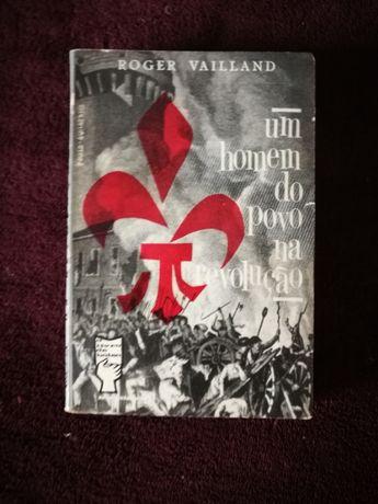 """Um Homem do Povo na Revolução"""" de Roger Vailland"""