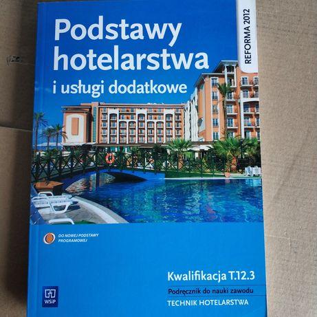 Podstawy hotelarstwa i usługi dodatkowe. Kwalifikacja T.12.3 Podręczni