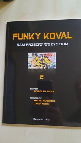Funky Koval - Sam przeciw wszystkim i Wbrew Sobie