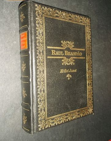 Brandão (Raul);El Rei Junot