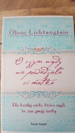 O czym nigdy nie powiedziała Ci matka. Olivia Lichtenstein