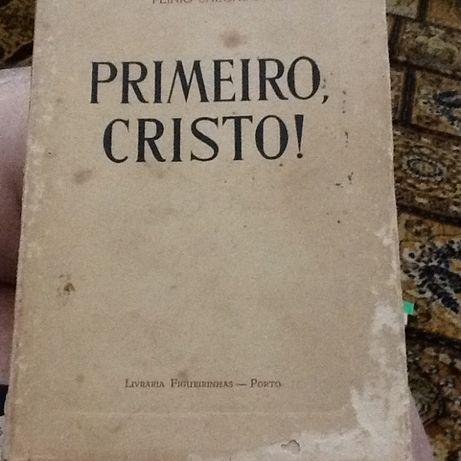 1946 - Primeiro Cristo - Obra de Plinio Salgado