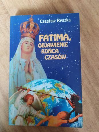 Fatima objawienie końca czasów