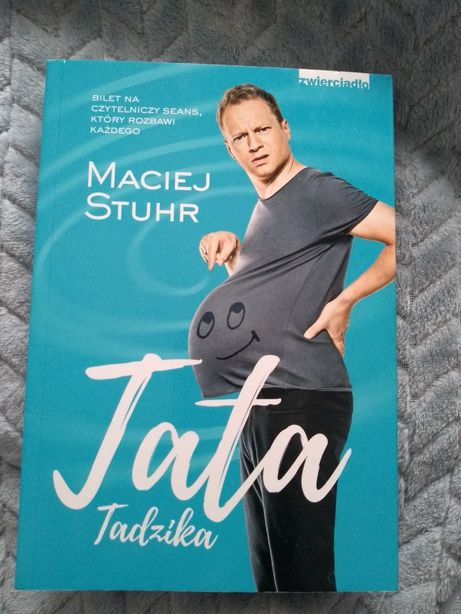"""Książka """"Tata Tadzika"""", Macieja Stuhra"""