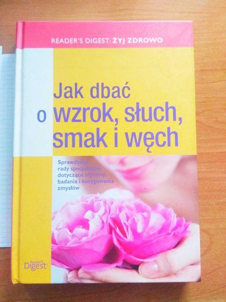 Jak dbać o wzrok słuch smak i węch, książka o zdrowiu, Olx, sprzedam,