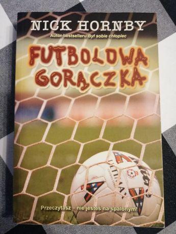 Futbolowa Gorączka Nick Hornby Nowa wydanie 1 polska
