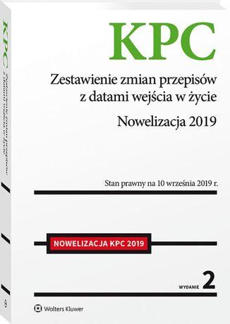 KPC Zestawienie zmian przepisów nowelizacja KODEKS POSTĘPOWANIA CYWIL