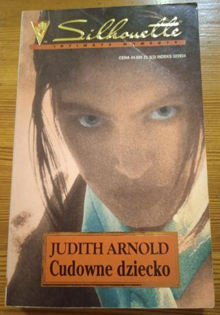 Książka Judith Arnold - Cudowne dziecko