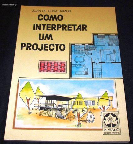 Como Interpretar um Projecto [Juan Cusa Ramos] Arquitetura