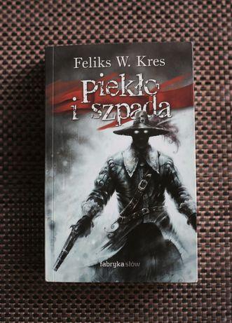 Piekło i Szpada Kres fantastyka książka Fabryka Słów
