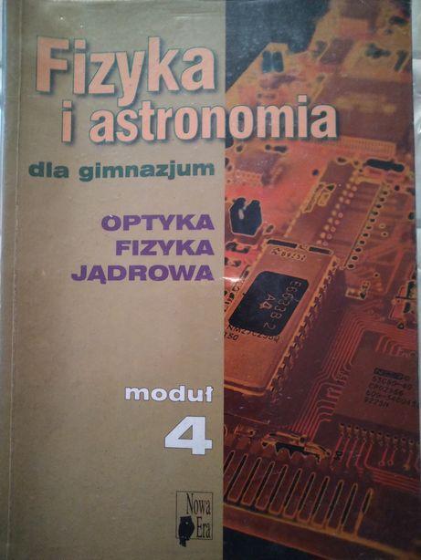Fizyka i astronomia dla gimnazjum moduł 4.wyd.nowa era