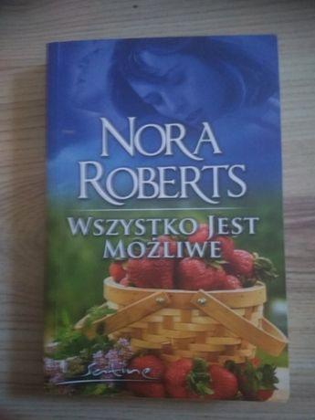 Wszystko jest możliwe Nora Roberts