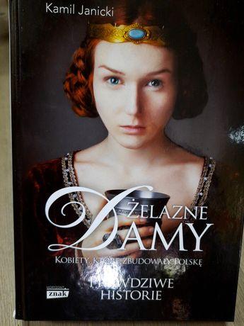 Janicki Żelazne damy kobiety, które zbudowany Polskę