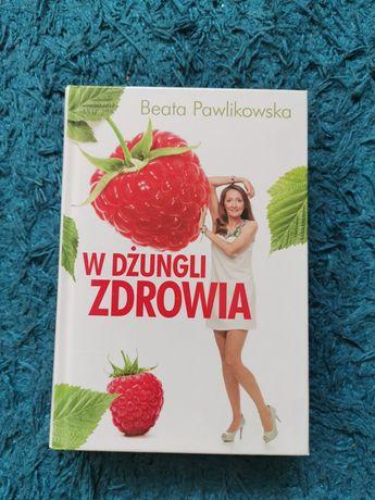 W dżungli zdrowia Beata Pawlikowska