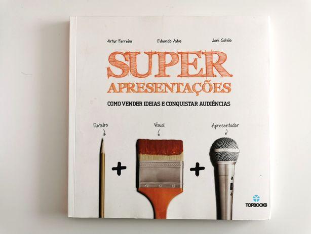 Super Apresentações - Vender ideias e conquistar audiências (NOVO)