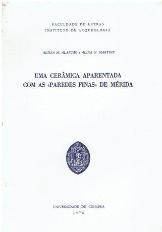 """5296 Uma cerâmica aparentada com as """"paredes finas"""" de Mérida / de A"""