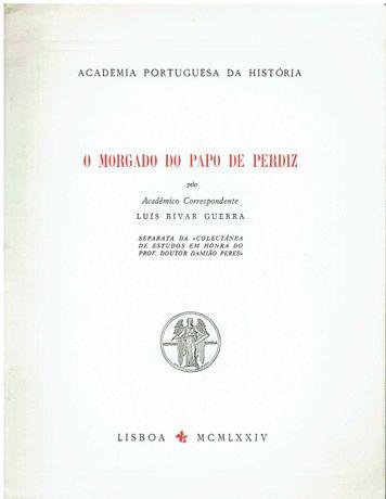 7396  O Morgado do Papo de Perdiz por Luís Bivar Guerra