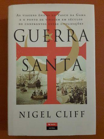 Guerra Santa. As Viagens Épicas de Vasco da Gama