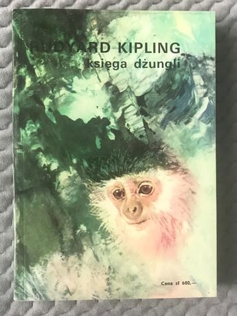 "Rudyard Kipling - ""Księga dżungli pierwsza i druga"""