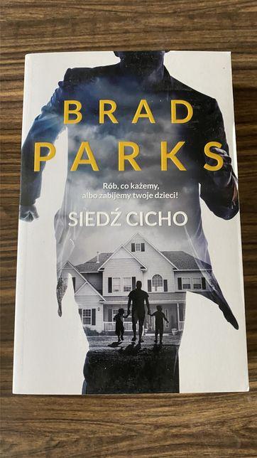 Brad Parks - Siedź cicho - stan idealny