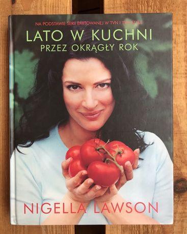 """Nowa książka """"Lato w kuchni przez okrągły rok, NIGELLA LAWSON"""""""