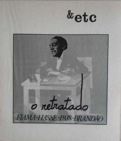 O Retratado p/ Fiama Hasse Pais Brandão &etc / Raro / 1985
