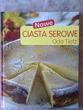""""""" Nowe ciasta serowe"""" O.Tietz"""