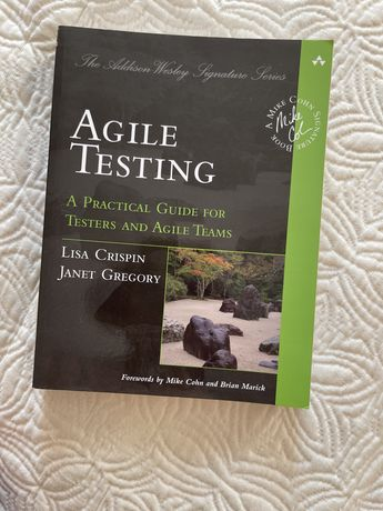 Agile Testing off Agile Testing : A Practical Guide for Testers an