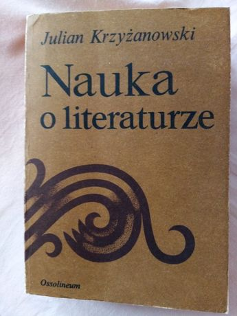 Nauka o literaturze Juliana Krzyzanowskiego