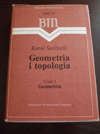 K.Sieklucki,R.Engelking Geometria i topologia cz.1,cz.2