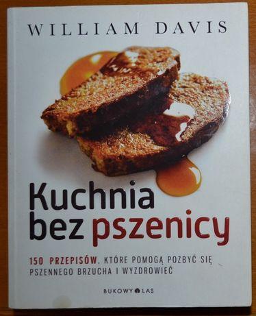 Kuchnia bez pszenicy - William Davis