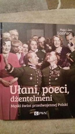 Książka Ułani, poeci, dżentelmeni Maja i Jan Łozińscy