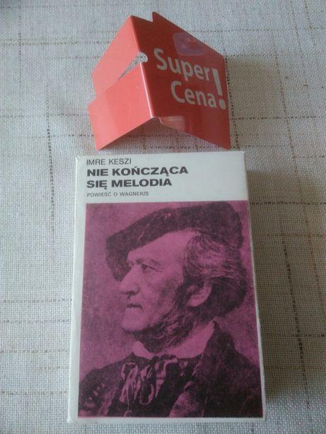 """książka """"nie kończąca się melodia"""" Imre Keszi"""
