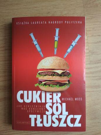 Książka Cukier sól tłuszcz Michael Moss