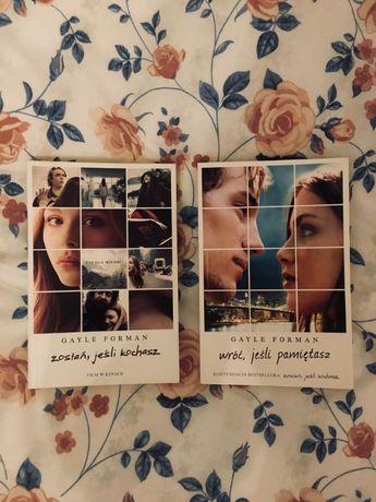 Zostań, jeśli kochasz/Wróć, jeśli pamiętasz (1 i 2 tom) - Gayle Forman