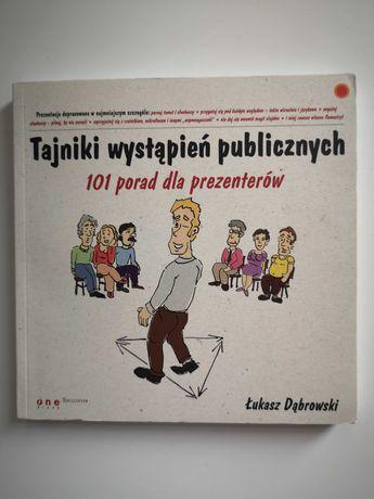 Dąbrowski Ł., Tajniki wystąpień publicznych