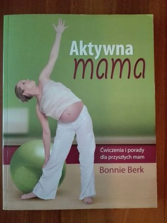 """Książka """"Aktywna mama"""""""