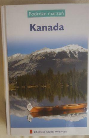 Kanada Podróże marzeń