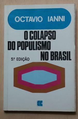 octavio ianni, o colapso do populismo no brasil, 5ª edição