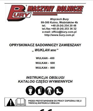 Instrukcja obsługi i katalog części opryskiwacza Wulkan 400, 600, 800