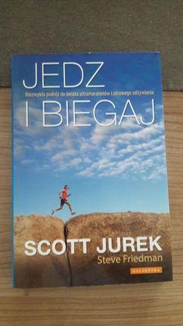 Książka Jedz i biegaj Scott Jurek Steve Friedmann