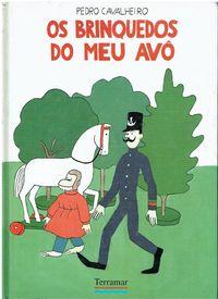 10263 Os Brinquedos do Meu Avô de Pedro Cavalheiro