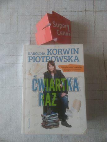 """książka """"ćwiartka raz"""" Karolina Korwin Piotrowska"""