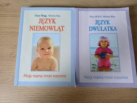 Język niemowląt, Język dwulatka Tracy Hogg, Melinda Blau